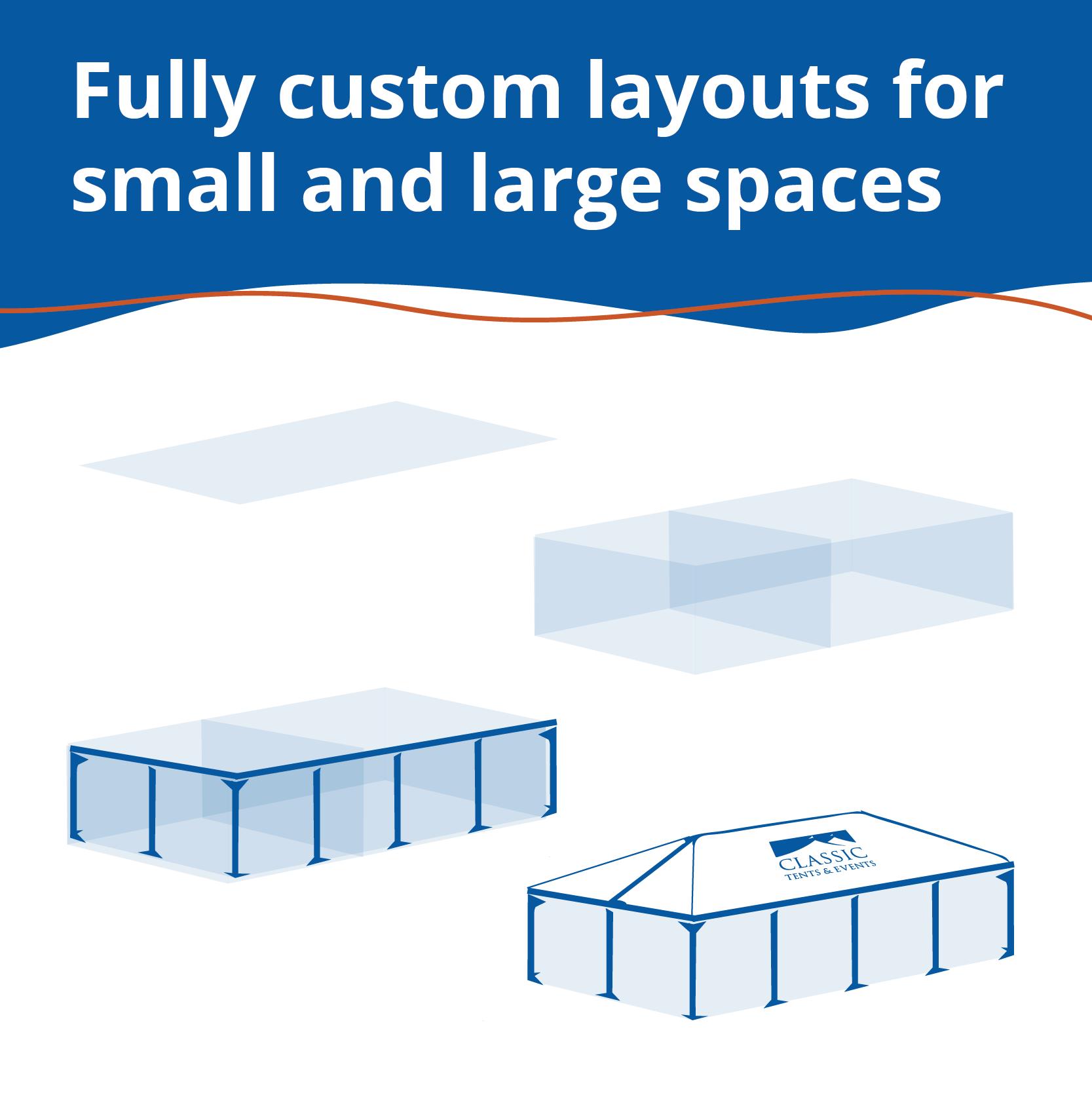 custom tent layouts
